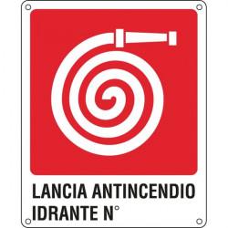Cartelli segnaletici divieto Antincendio - lancia antincendio idrante n° - 250x310 mm